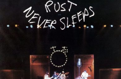 Rust Never Sleeps (Neil Young)
