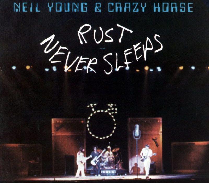 Rust Never Sleeps (Neil Young)