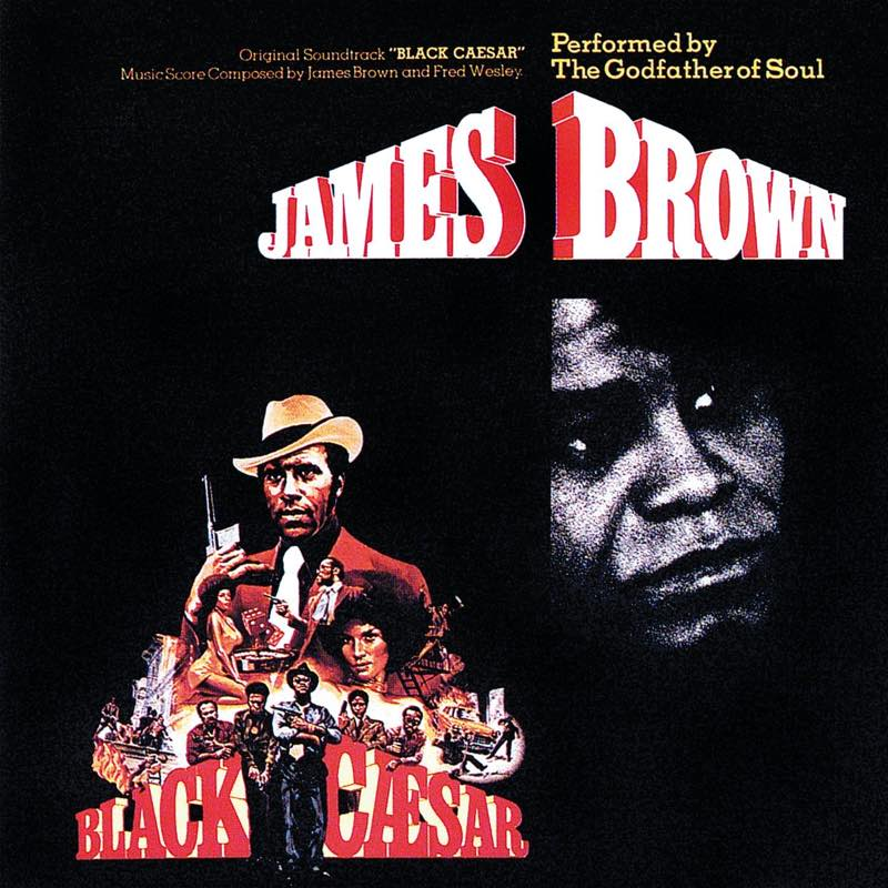 Bande originale de Black Caesar (J. Brown), le Parrain de Harlem