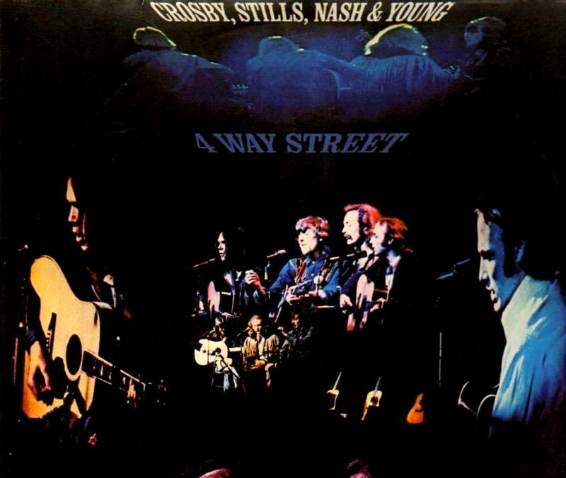 """Crosby Stills Nash and Young """"Four way street"""""""