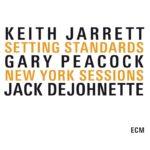 Keith Jarrett standards (Keith Jarrett, Gary Peacock, Jack Dejohnette)