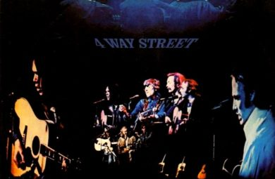 "Crosby Stills Nash and Young ""Four way street"""