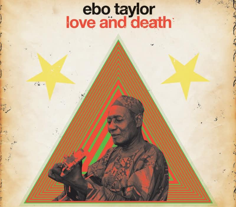 Ebo Taylor Love and Death